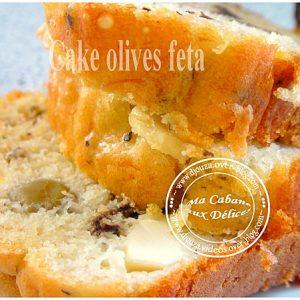 Cake salé Feta Olives Basilic