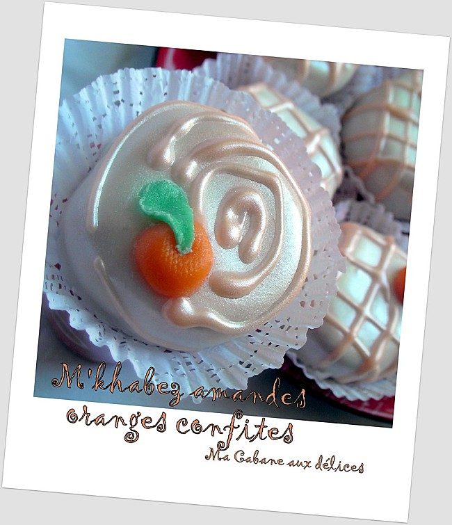 Mkhabez amandes oranges confites photo 1
