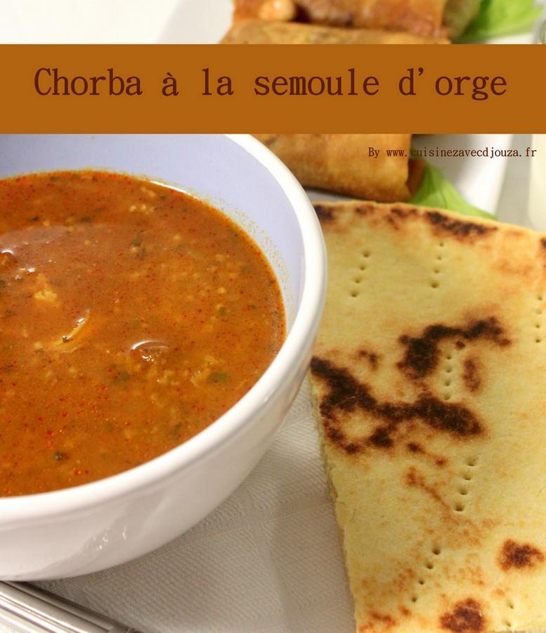 Chorba soupe algerienne semoule d'orge