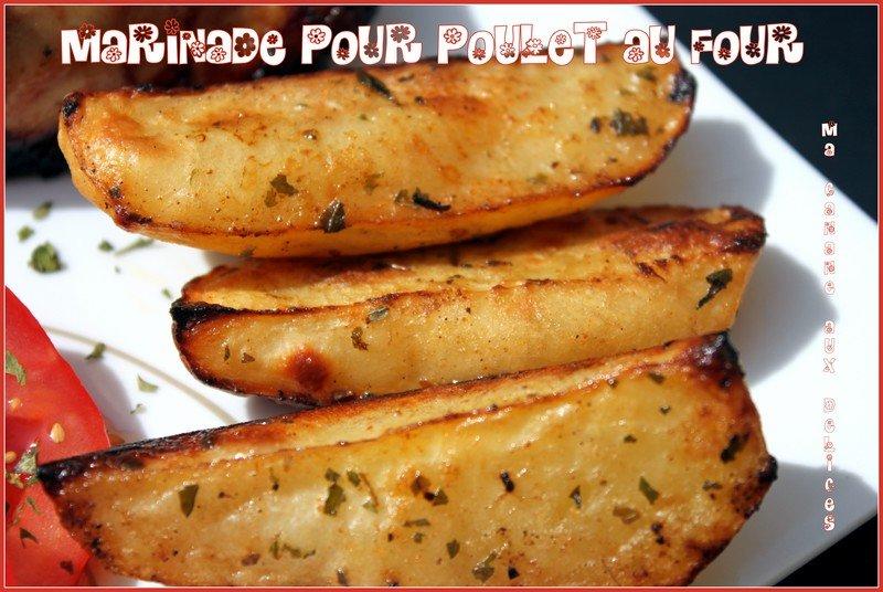 Marinade pour poulet et pommes de terre r tis au four la cuisine de djouza - Cuisse de poulet grille au four ...