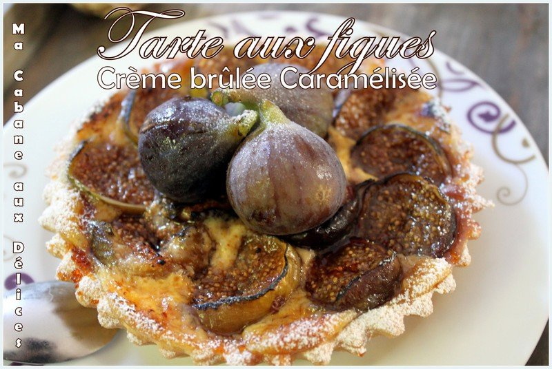 Tartelette aux figues creme brulee caramelisees photo 1