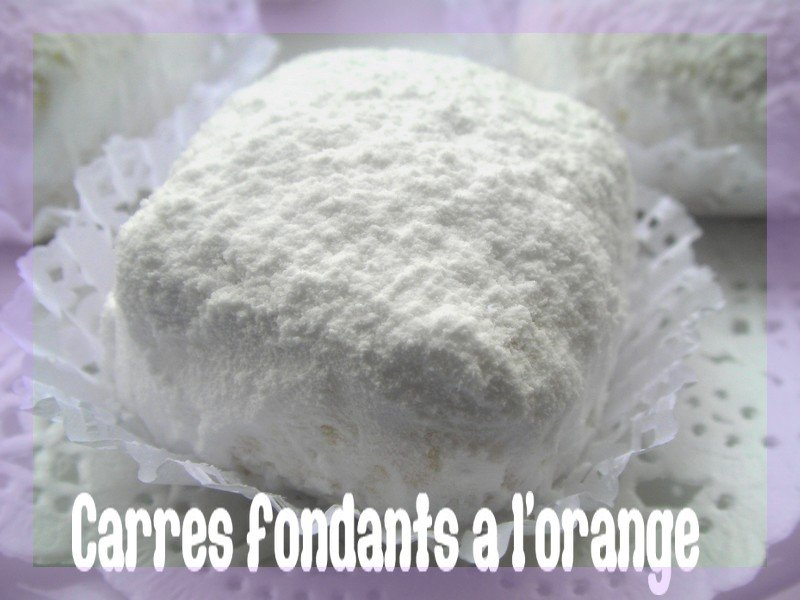 Carres fondants a l'orange