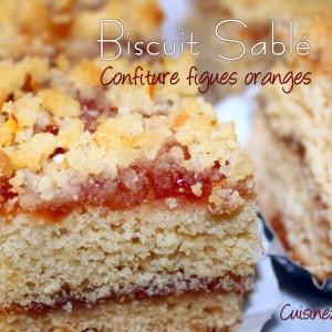 Biscuit sablé confiture de figues et oranges