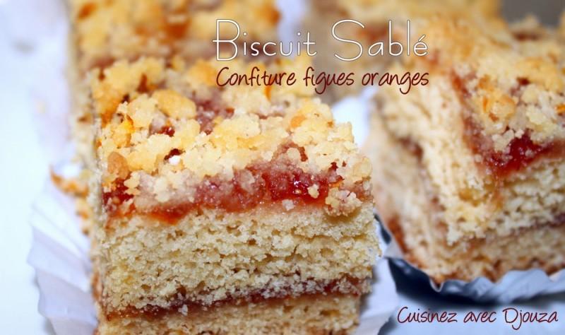 biscuit sabl 233 confiture de figues oranges recettes faciles recettes rapides de djouza