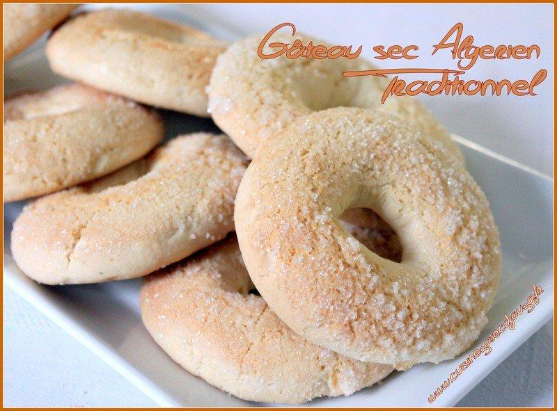 Gateau sec traditionnel algerien recettes faciles - Recette de cuisine algerienne traditionnelle ...