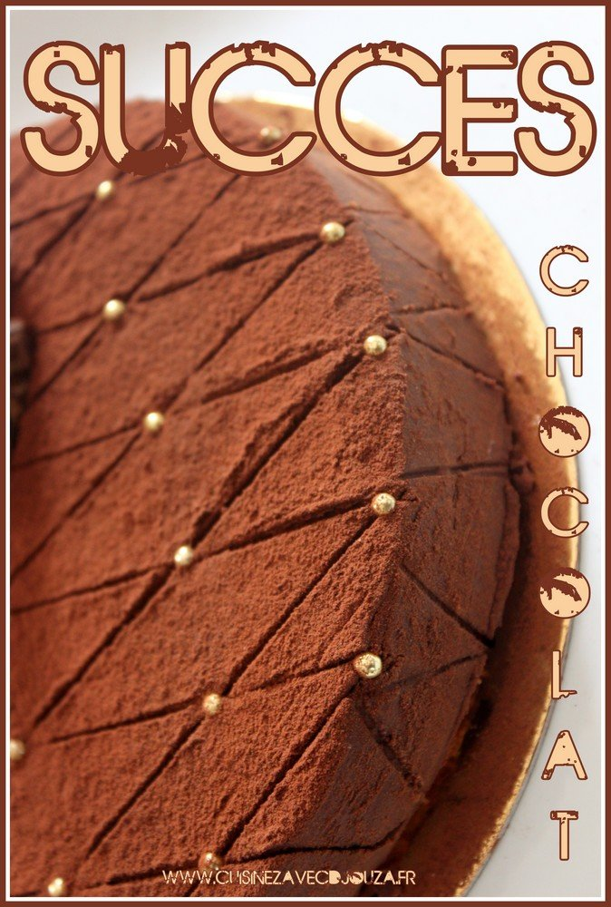 Gateau succes ganache chocolat