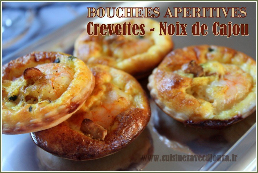 Bouchees aperitives crevettes noix de cajou