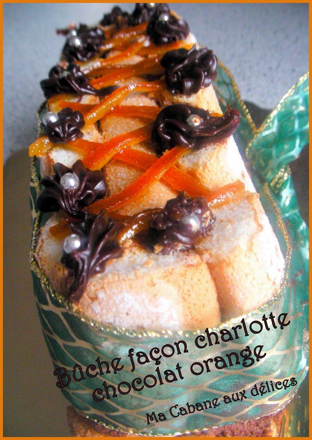 Buche de noel chocolat orange facon charlotte sans cuisson