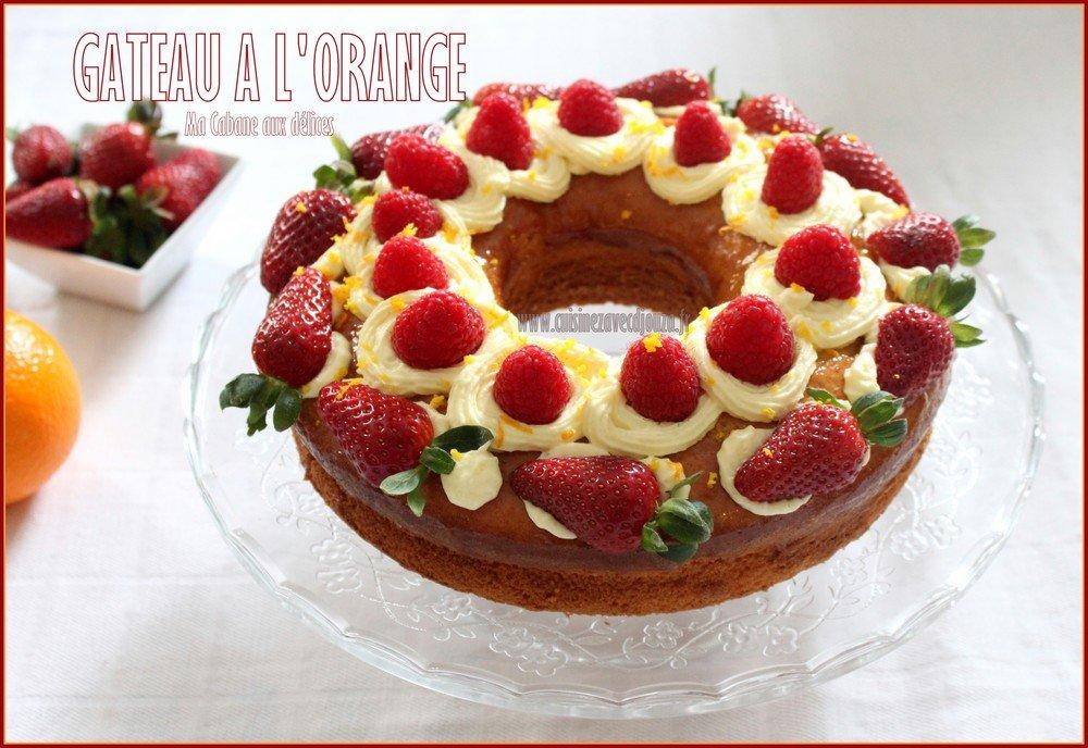 Gâteau moelleux a l'orange et crème diplomate