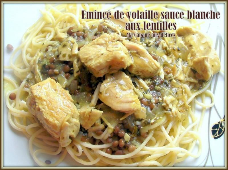 Eminc s de dinde aux lentilles sauce blanche recettes - Comment cuisiner des lentilles blondes ...