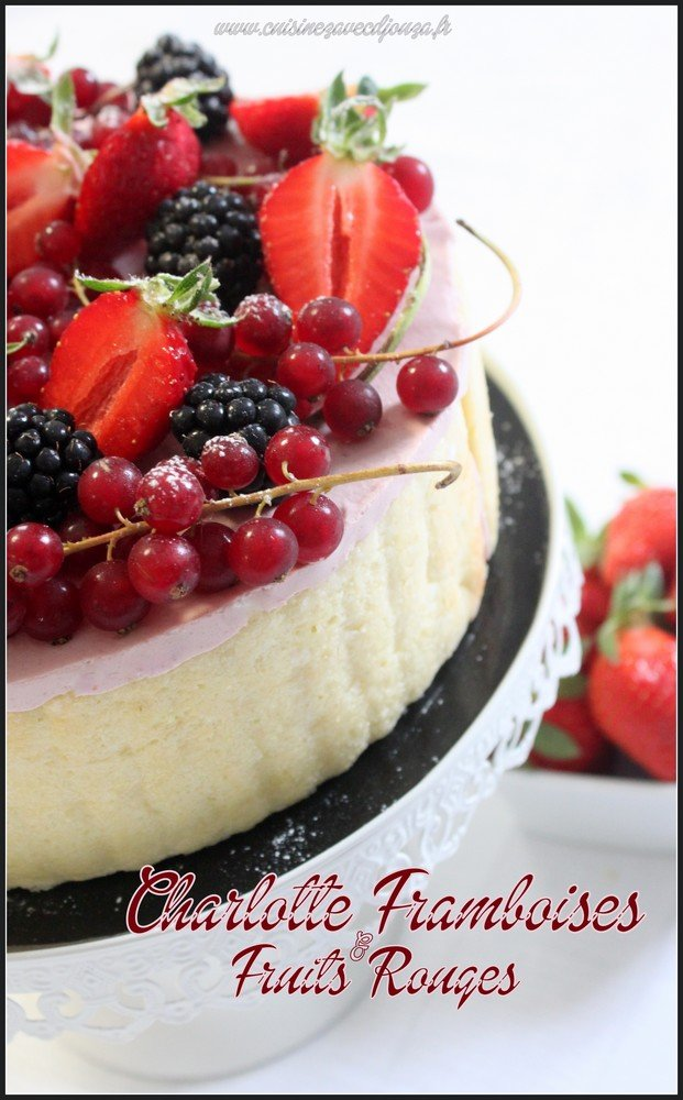 Charlotte framboises et fruits rouges