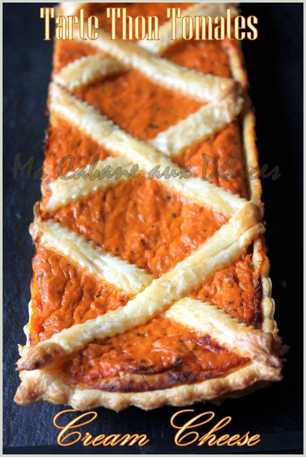 Tarte thon tomate cream cheese