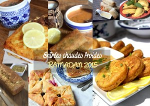 Entrées chaudes, froides special ramadan 2015