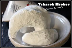 Tcharek mseker corne de gazelle