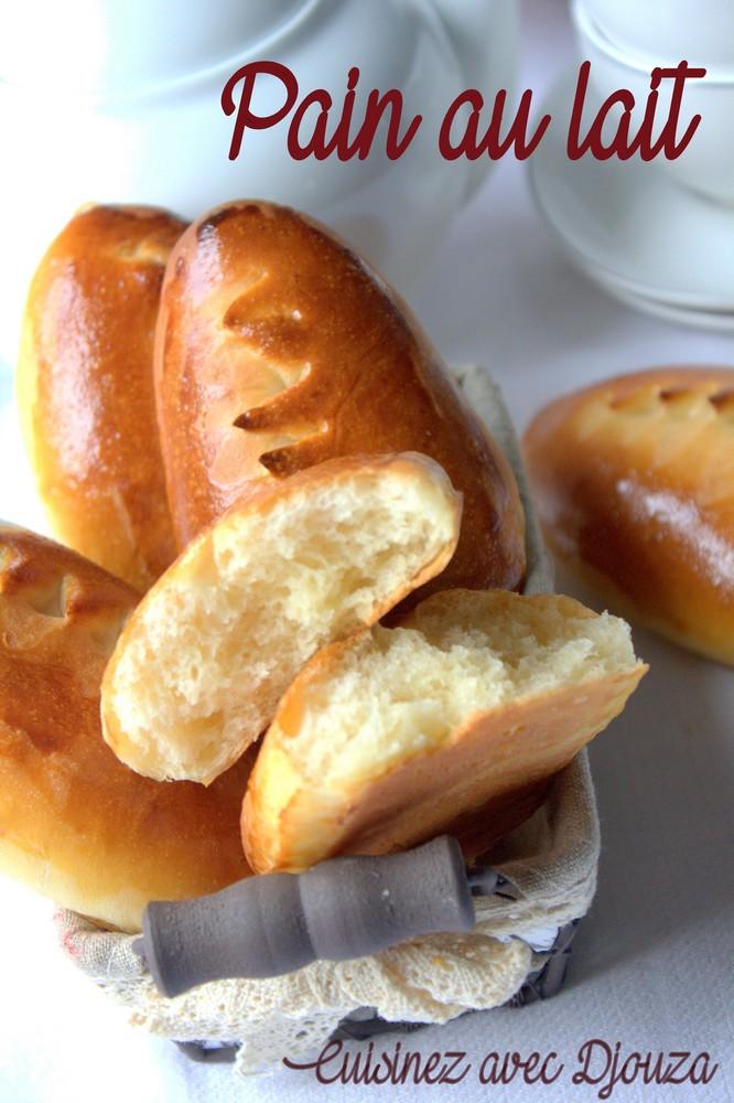 Pain au lait moelleux | La cuisine de Djouza recettes faciles et ...