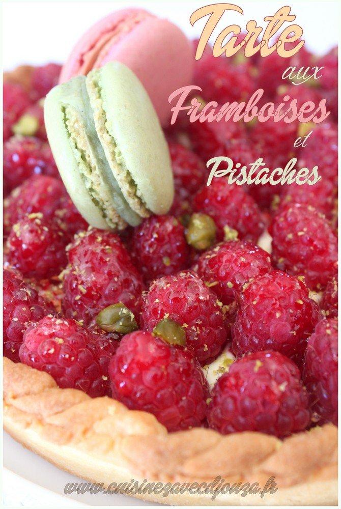 Tarte framboises pistache