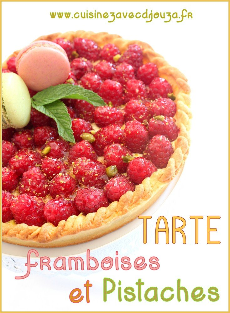 tarte aux framboises pistache creme diplomate recettes faciles recettes rapides de djouza. Black Bedroom Furniture Sets. Home Design Ideas
