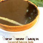 Tarte chocolat banane caramel beurre sale