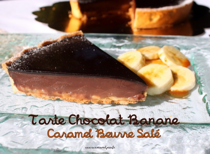 tarte au chocolat banane caramel beurre sale recettes faciles recettes rapides de djouza. Black Bedroom Furniture Sets. Home Design Ideas