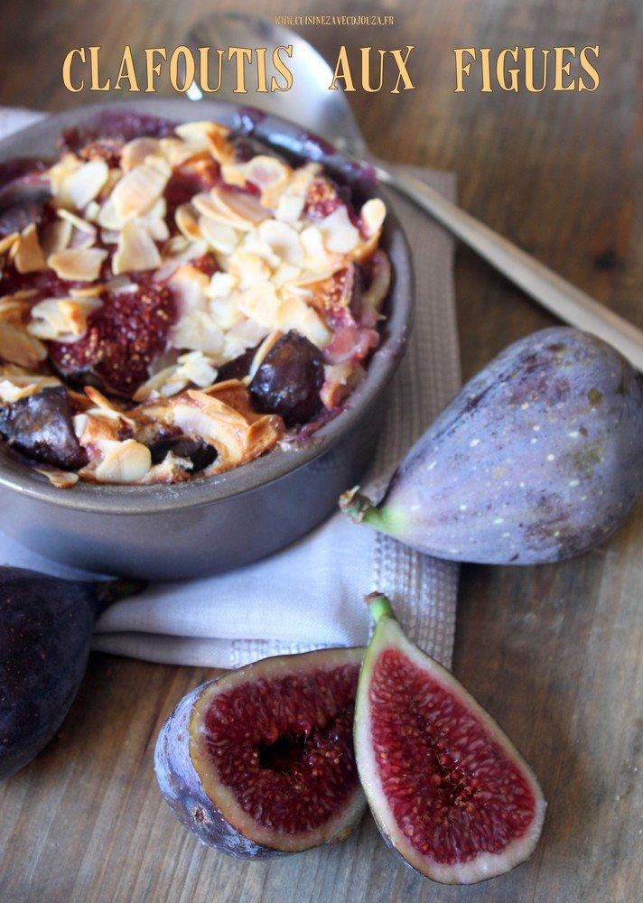 Clafoutis aux figues recette automnale tr s gourmande - Cuisiner des figues fraiches ...