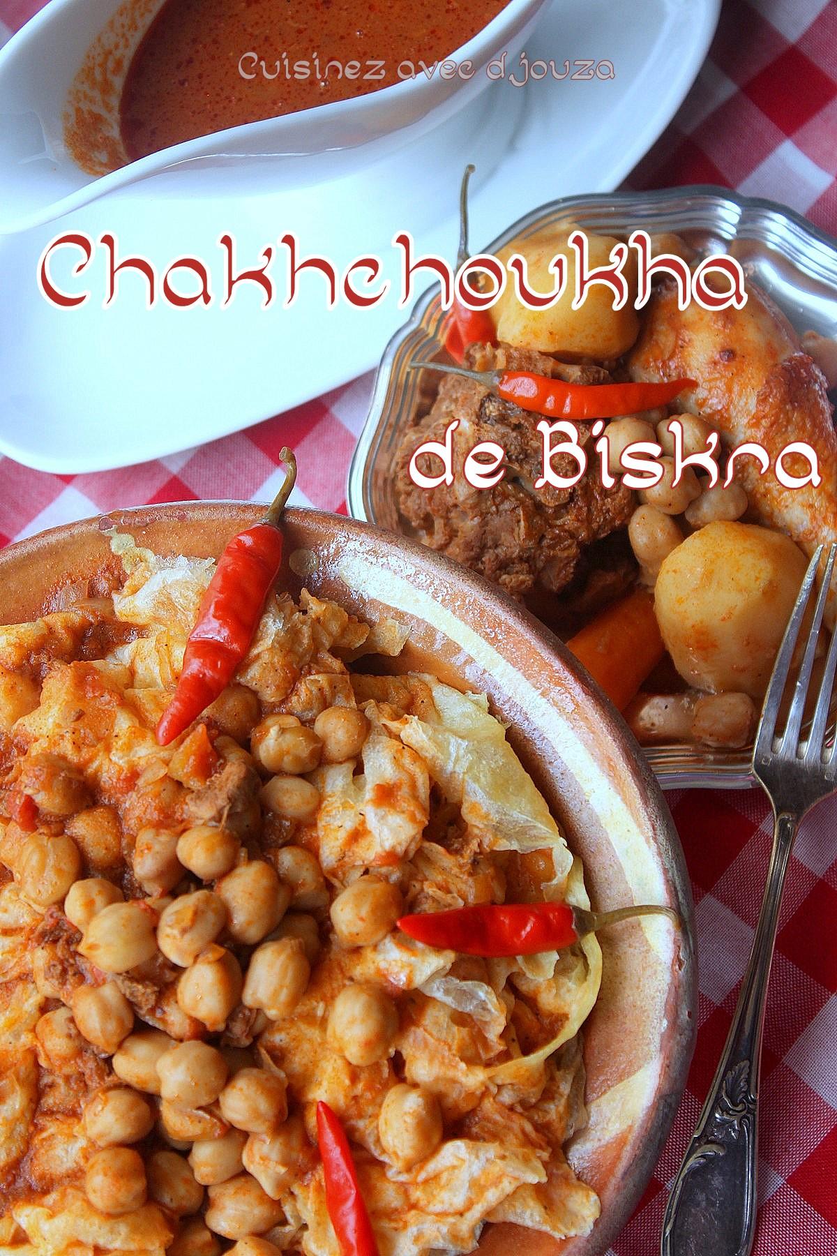 Recette Chakhchoukha de biskra