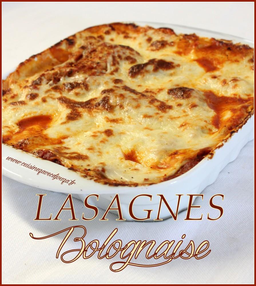 lasagne a la bolognaise recette facile la cuisine de djouza. Black Bedroom Furniture Sets. Home Design Ideas