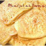 Mhajeb au fromage recette