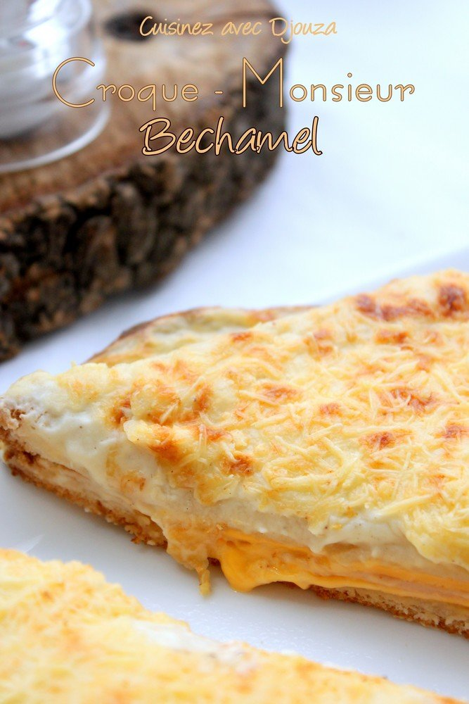 Croque Monsieur bechamel