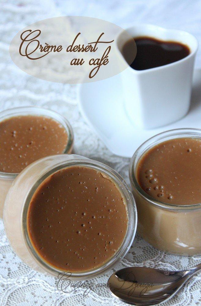 Recette creme dessert au caf sans gluten la cuisine de djouza - Recette dessert sans four ...