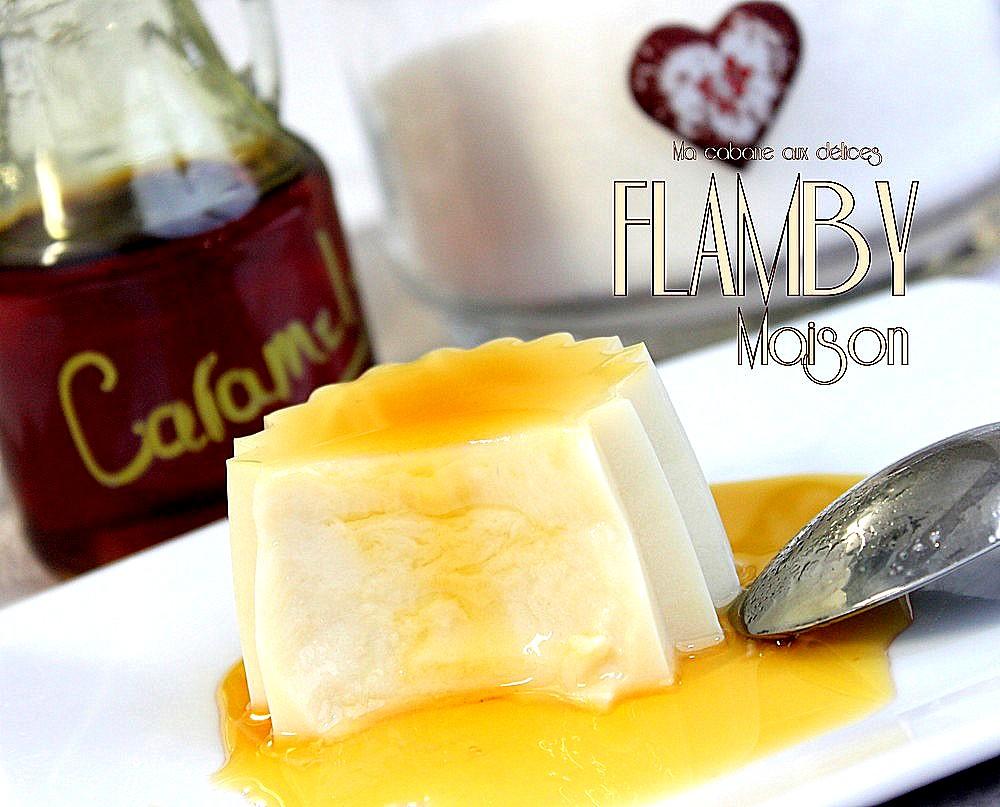 Flamby recette flan sans yaourtière