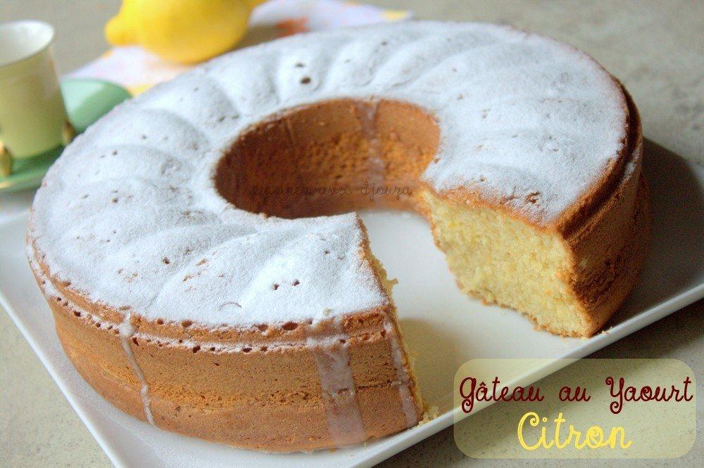 Recette gateau au yaourt et citron | La cuisine de Djouza