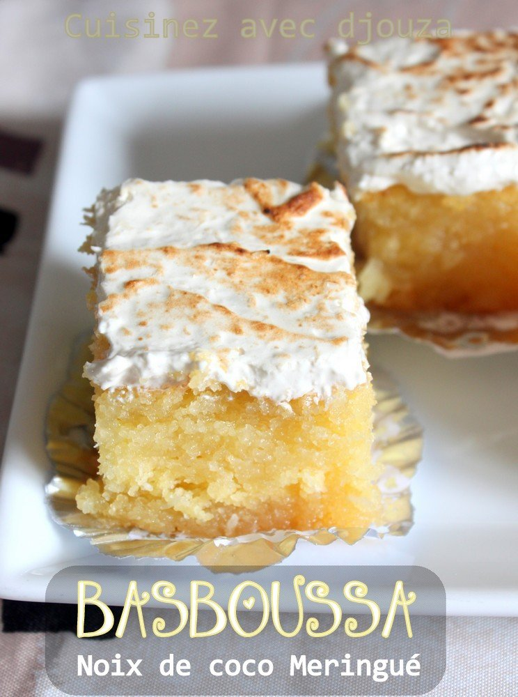 Recette basboussa meringu recettes faciles recettes for Amour de cuisine basboussa