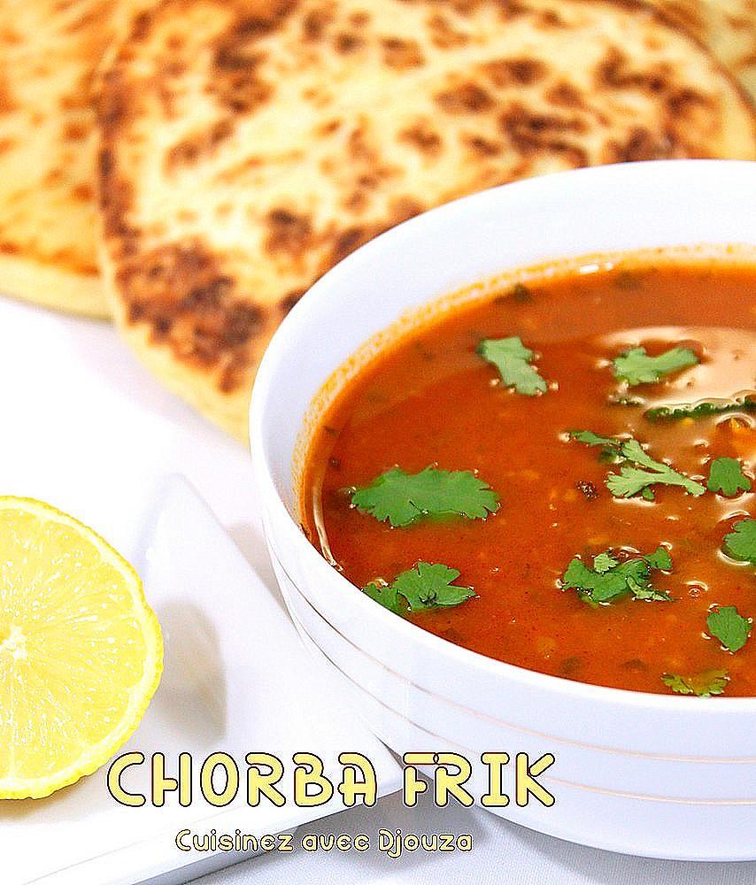 Chorba frik soupe alg rienne au bl recettes faciles - Recette de cuisine algerienne traditionnelle ...