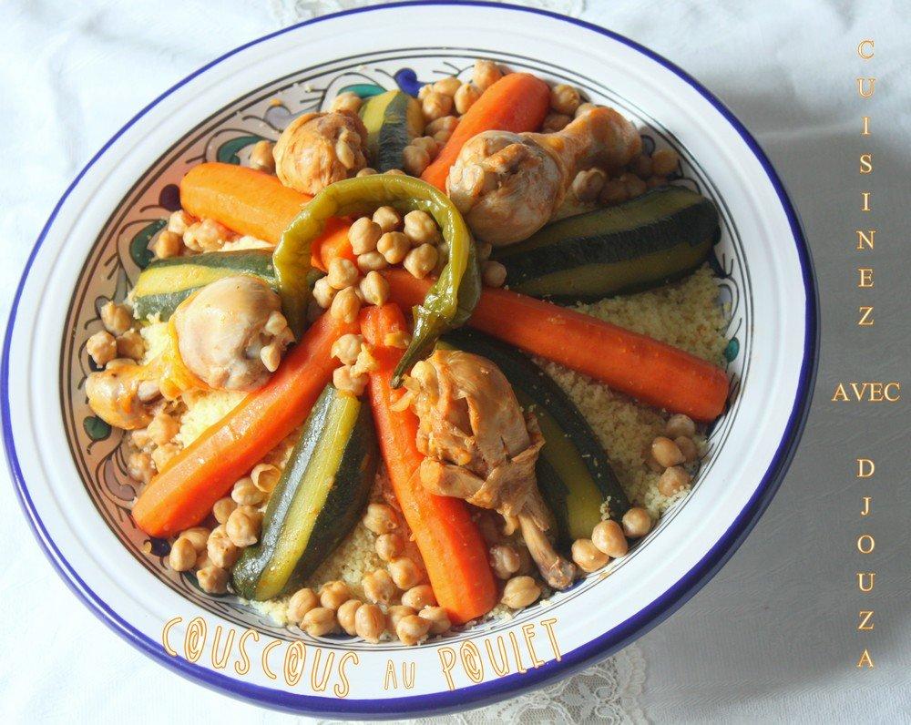 Recette couscous au poulet facile recettes faciles - Recette de cuisine algerienne traditionnelle ...