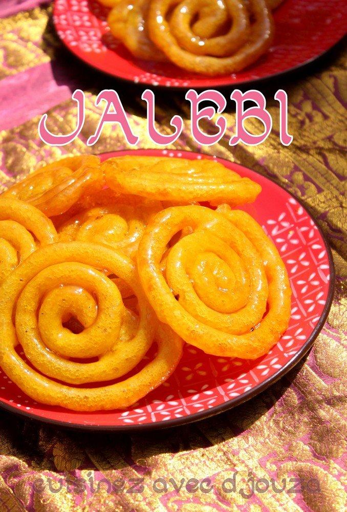 Jalebi recette traditionnelle indienne recettes faciles - La cuisine pakistanaise ...