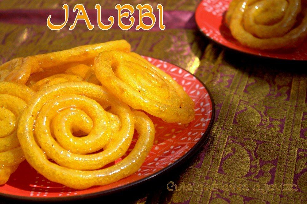 Jalebi recette traditionnelle indienne, pâtisserie du ramadan
