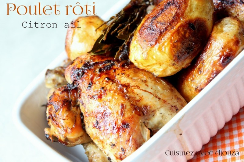 poulet roti tr s tendre au citron et a l 39 ail recettes faciles recettes rapides de djouza. Black Bedroom Furniture Sets. Home Design Ideas