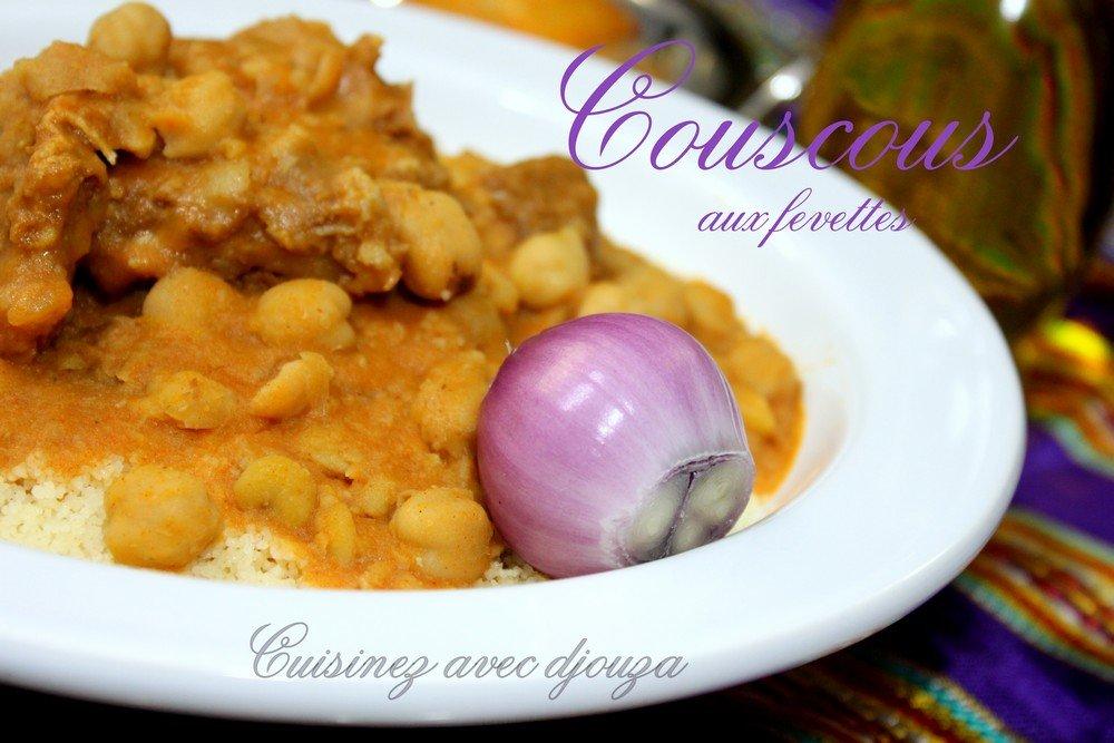 recette couscous avissar aux fevettes couscous kabyle