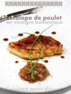 Escalope de poulet sauce balsamique