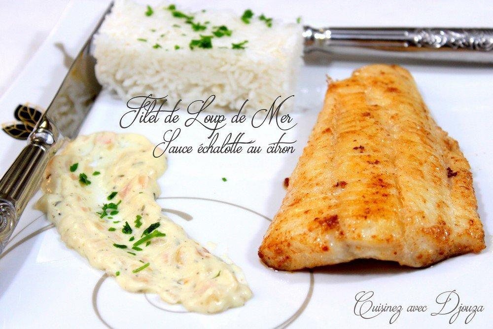 Loup de mer et sauce chalote citron recettes faciles - Cuisiner vesse de loup ...