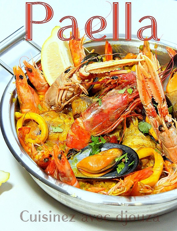 paella poulet et fruits de mer la cuisine de djouza. Black Bedroom Furniture Sets. Home Design Ideas