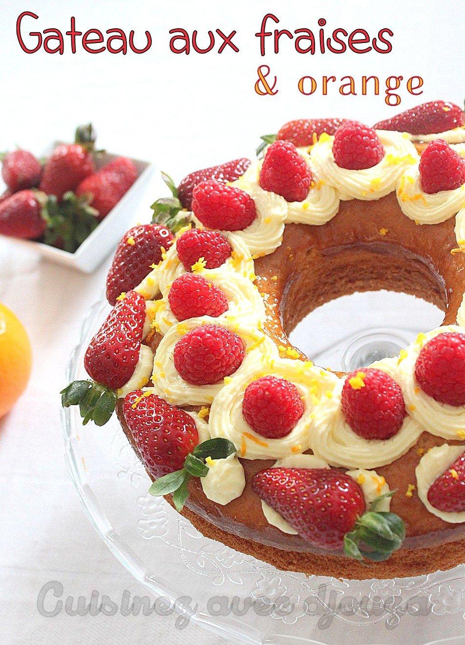 Gateau facile aux fraises et aux oranges