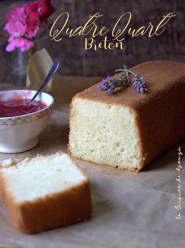 Recette quatre quart breton au beurre