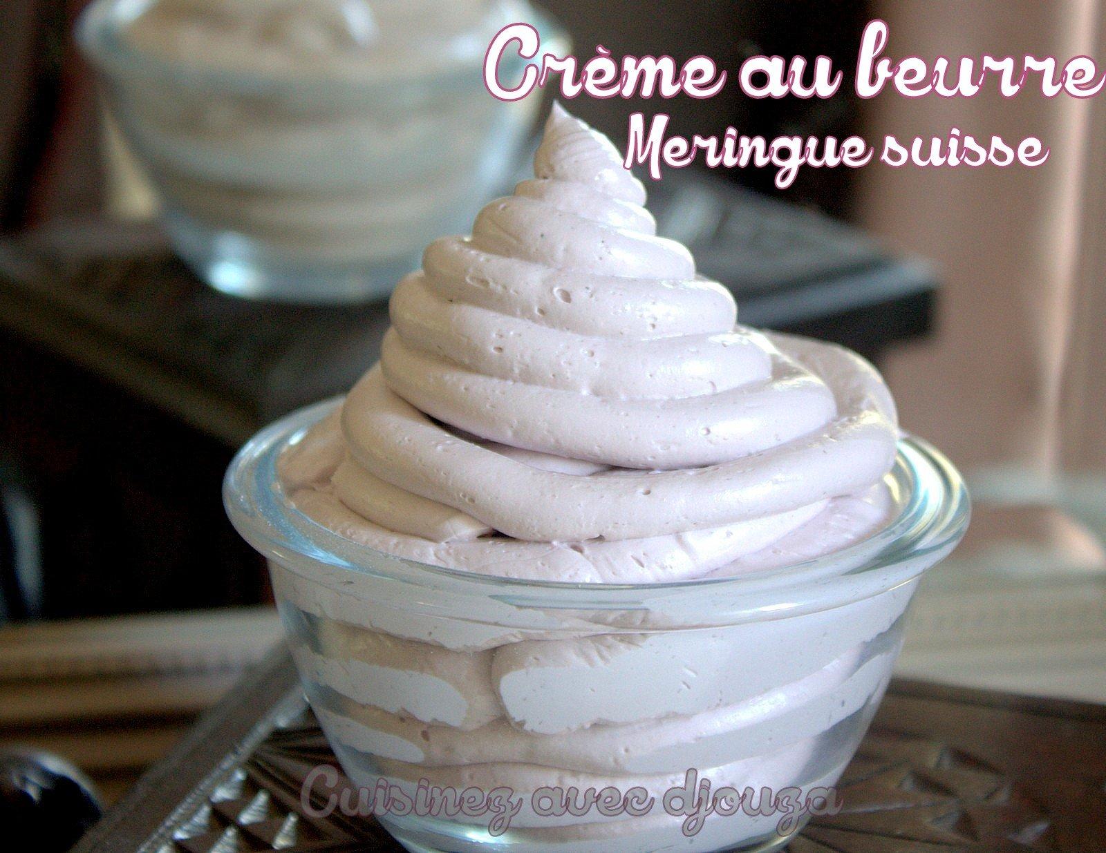 Cr me au beurre la meringue suisse facile recettes faciles recettes rapides de djouza - Recette de meringue facile ...