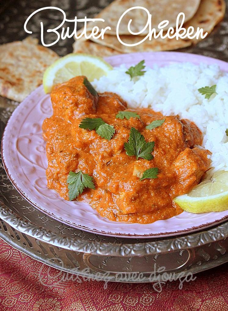 le butter chicken poulet au beurre indien recettes faciles recettes rapides de djouza. Black Bedroom Furniture Sets. Home Design Ideas