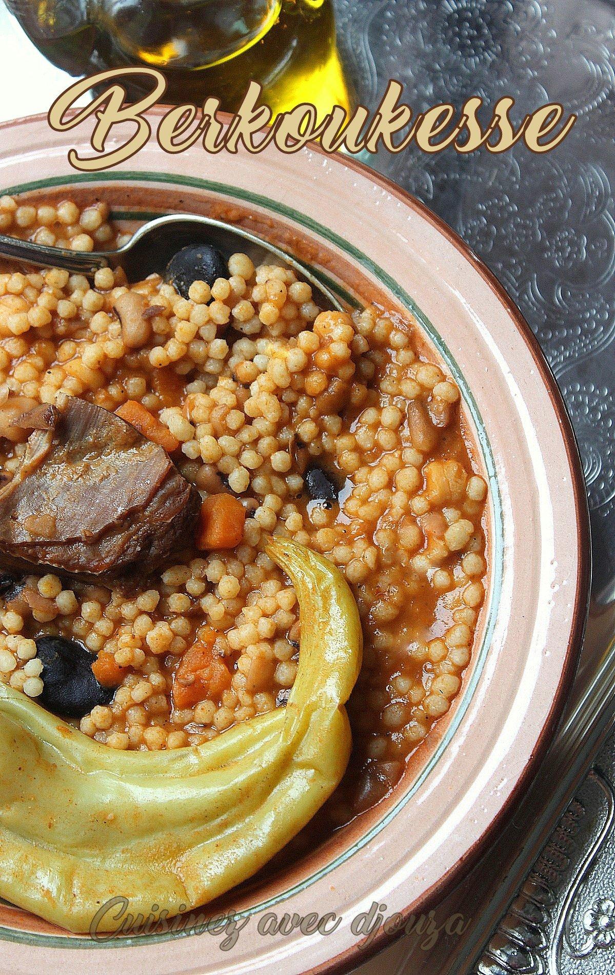 Berkoukes algerien la cuisine de djouza - Cuisine recette algerien ...