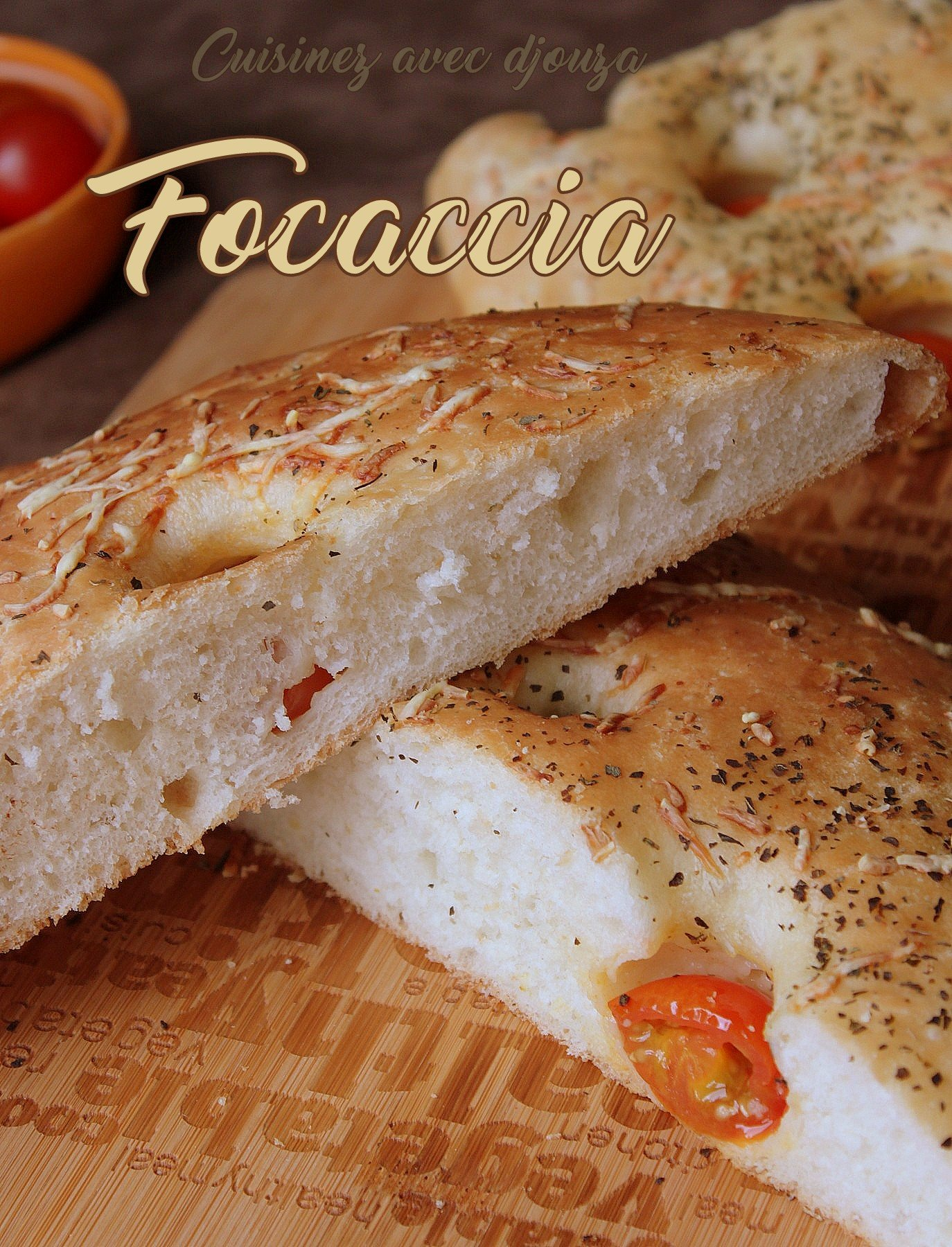 Focaccia aux tomates cerises et olives