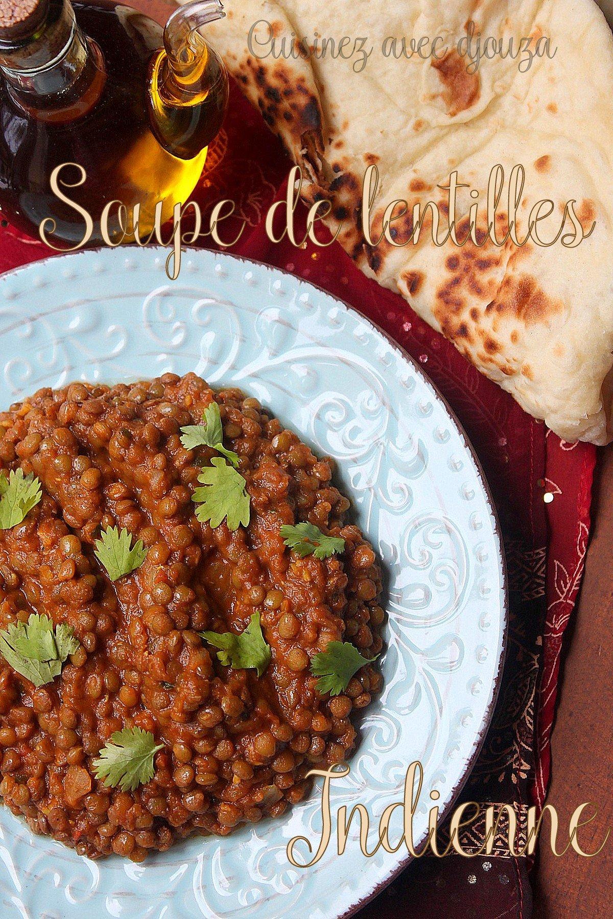 Recette soupe lentilles indienne