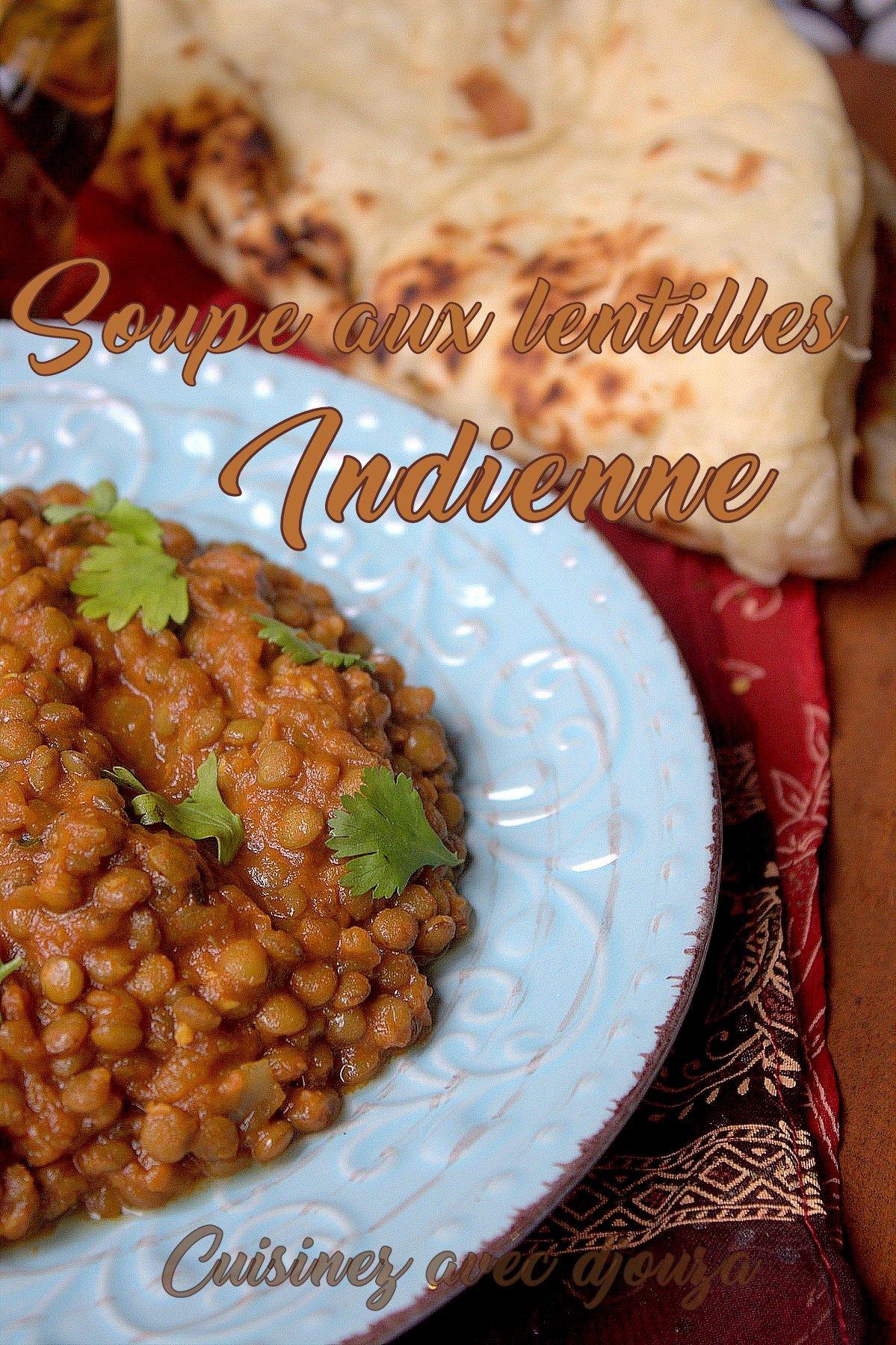 Recette soupe indienne aux lentilles
