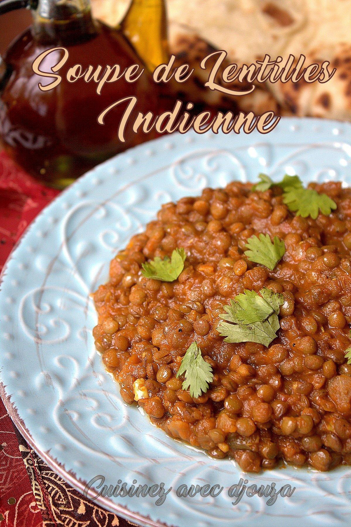 soupe aux lentilles indienne recettes faciles recettes rapides de djouza. Black Bedroom Furniture Sets. Home Design Ideas
